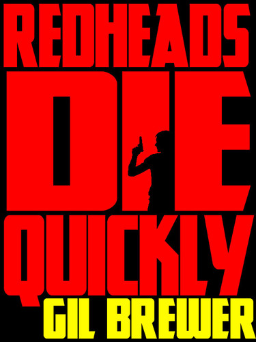 Redheads Die Quickly, by Gil Brewer (epub/Kindle/pdf)