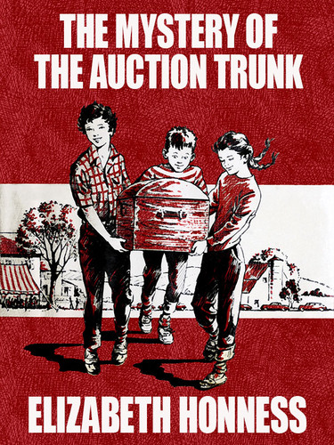 Mystery of the Auction Trunk, by Elizabeth Honness (epub/Kindle/pdf)