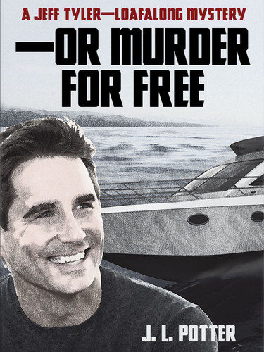 --Or Murder For Free, by J.L. Potter (epub/Kindle/pdf)