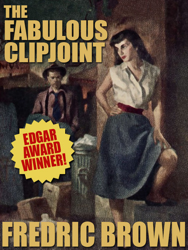 The Fabulous Clipjoint, by Fredric Brown (epub/Kindle/pdf)