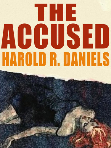 The Accused, by Harold R. Daniels (epub/Kindle)