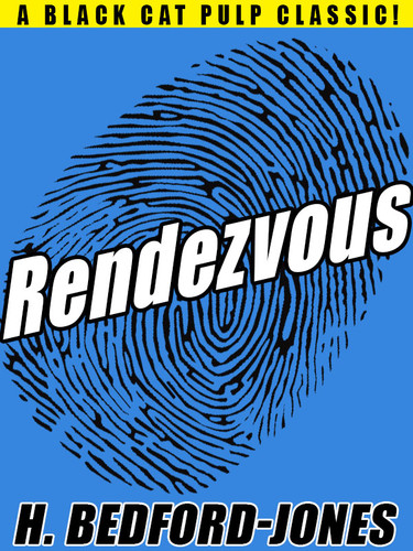 Rendezvous, by H. Bedford-Jones (epub/Kindle/pdf)