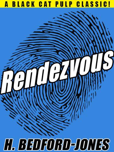 Rendezvous, by H. Bedford-Jones (epub/Kindle/pdf)