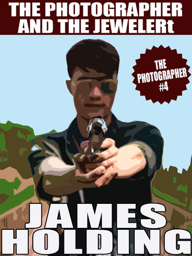 The Photographer #4: The Photographer and the Jeweler, by James Holding (epub/Kindle/pdf)