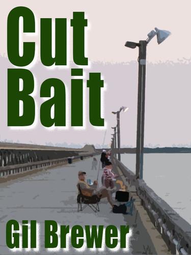 Cut Bait, by Gil Brewer (epub/Kindle/pdf)