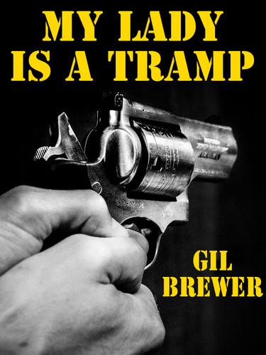 My Lady Is a Tramp, by Gil Brewer (epub/Kindle/pdf)