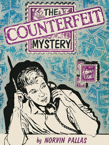 The Counterfeit Mystery, by Norvin Pallas (epub/Kindle/pdf)