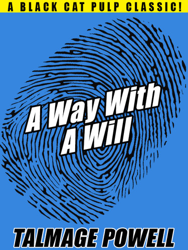 A Way with a Will, by Talmage Powell (epub/Kindle/pdf)