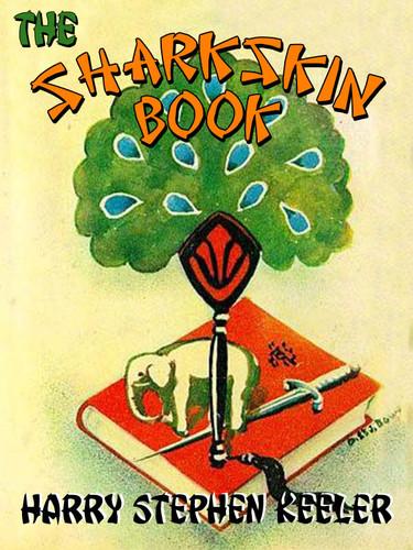 The Sharkskin Book (Way Out #2), by Harry Stephen Keeler (epub/Kindle/pdf)