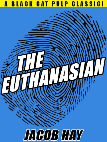 The Euthanasian, by Jacob Hay (epub/Kindle/pdf)