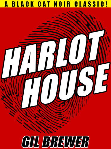 Harlot House, by Gil Brewer (epub/Kindle/pdf)