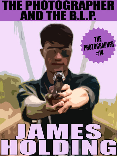 The Photographer And The B.L.P. , by James Holding (epub/Kindle/pdf)
