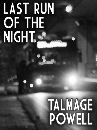Last Run of the Night, by Talmage Powell (epub/Kindle/pdf)