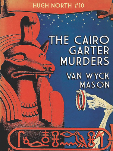 The Cairo Garter Murders (Hugh North #10), by Van Wyck Mason (epub/Kindle/pdf)