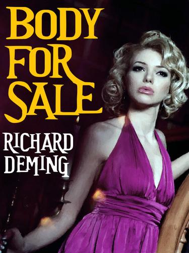 Body for Sale, by Richard Deming (epub/Kindle/pdf)
