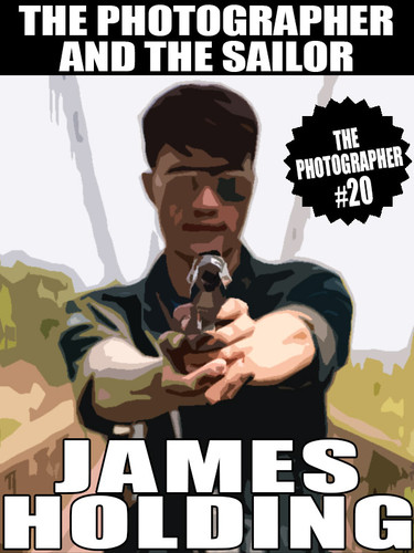 The Photographer and the Sailor (The Photographer #20), by James Holding (epub/Kindle/pdf)