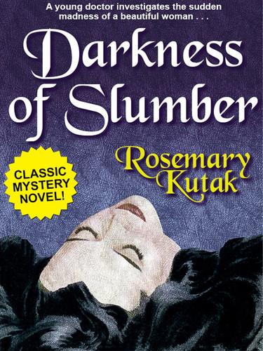 Darkness of Slumber, by Rosemary Kutak (epub/Kindle/pdf)