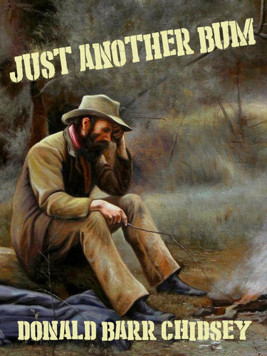 Just Another Bum, by Donald Barr Chidsey (epub/Kindle/pdf)