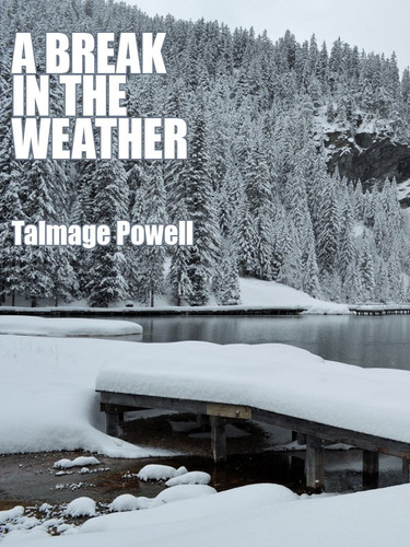 A Break in the Weather, by Talmage Powell (epub/Kindle/pdf)