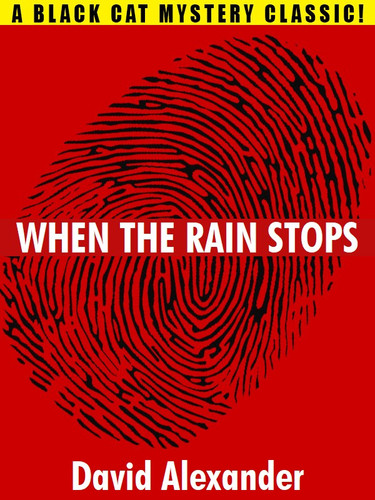 When the Rain Stops, by David Alexander (epub/Kindle/pdf)