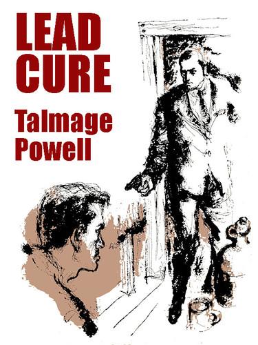 Lead Cure, by Talmage Powell (epub/Kindle/pdf)