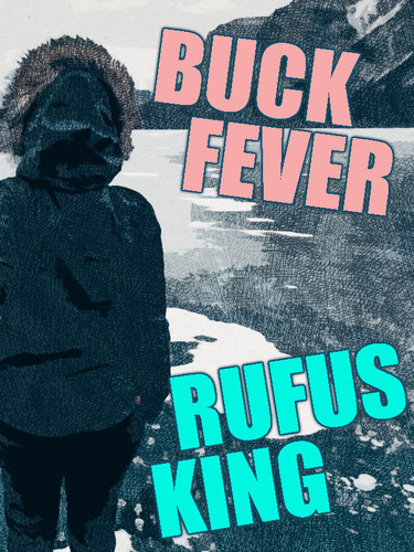 Buck Fever, by Rufus King (epub/Kindle/pdf)