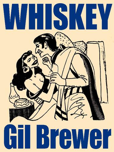 Whiskey, by Gil Brewer (epub/Kindle/pdf)