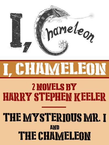 I, Chameleon, by Harry Stephen Keeler (epub/Kindle/pdf)