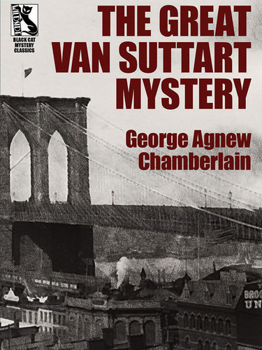 The Great Van Suttart Mystery, by George Agnew Chamberlain (epub/Kindle/pdf)