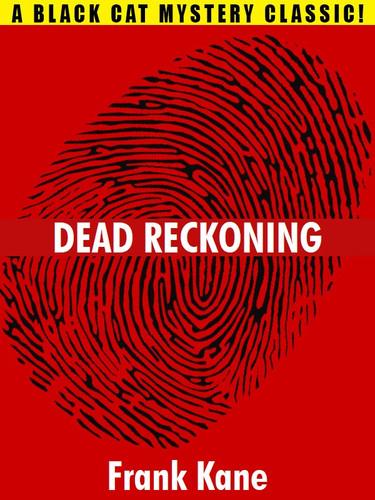 Dead Reckoning, by Frank Kane (epub/Kindle/pdf)