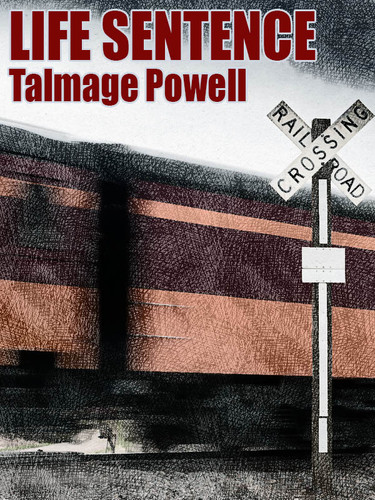 Life Sentence, by Talmage Powell (epub/Kindle/pdf)