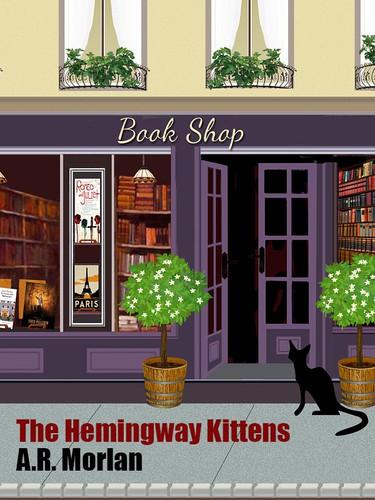 The Hemingway Kittens, by A.R. Morlan (epub/Kindle/pdf)