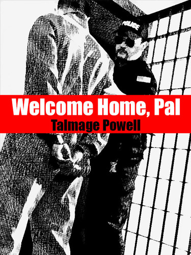 Welcome Home, Pal, by Talmage Powell (epub/Kindle/pdf)