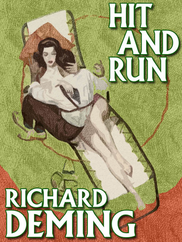 Hit and Run, by Richard Deming (epub/Kindle/pdf)
