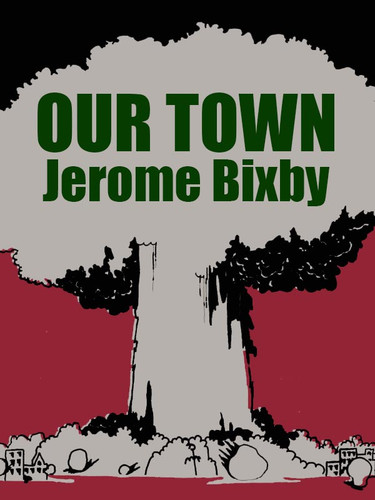 Our Town, by Jerome Bixby (epub/Kindle/pdf)