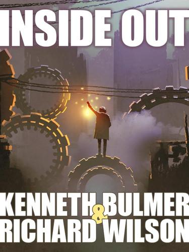 Inside Out, by Richard Wilson and Kenneth Bulmer (epub/Kindle/pdf)