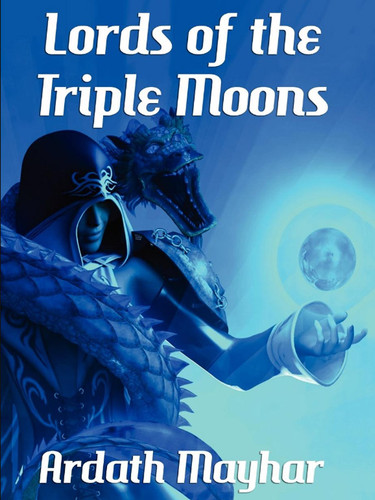 Lords of the Triple Moon, by Ardath Mayhar (epub/Kindle/pdf)
