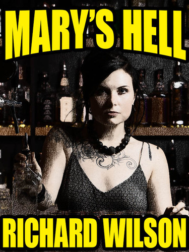 Mary Hell's, by Richard Wilson (epub/Kindle/pdf)