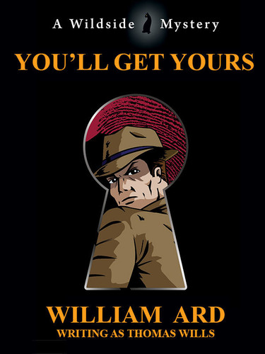 You'll Get Yours, by William Ard (writing as Thomas Wills) (epub/Kindle/pdf)