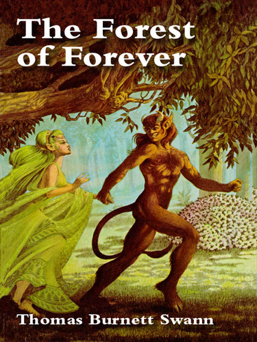 The  Forest of Forever, by Thomas Burnett Swann (epub/Kindle/pdf)