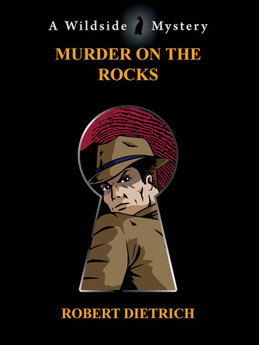 Murder on the Rocks, by Robert Dietrich (epub/Kindle/pdf)