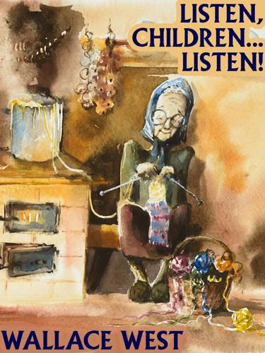 Listen, Children... Listen!, by Wallace West (epub/Kindle/pdf)
