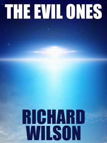The Evil Ones, by Richard Wilson (epub/Kindle/pdf)