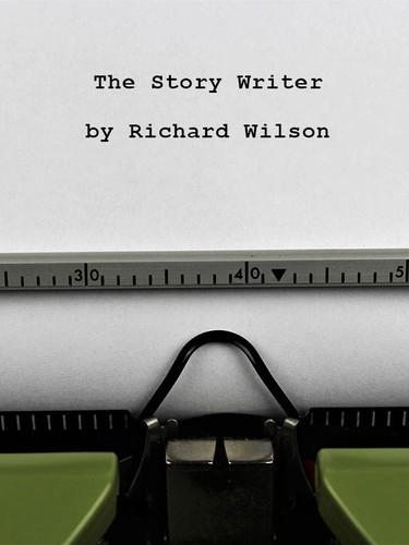 The Story Writer, by Richard Wilson (epub/Kindle/pdf)