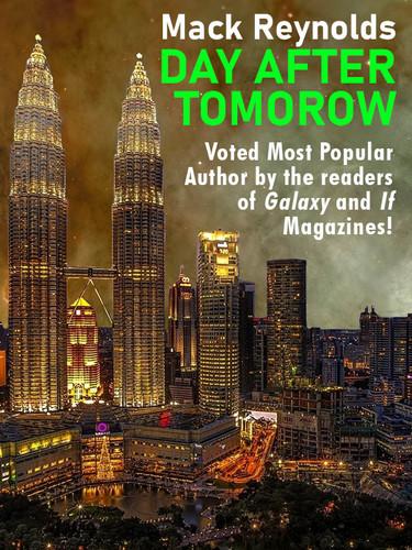 Day After Tomorrow, by Mack Reynolds (epub/Kindle/pdf)