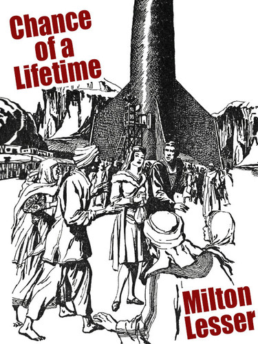 Chance of a Lifetime, by Milton Lesser (epub/Kindle/pdf)