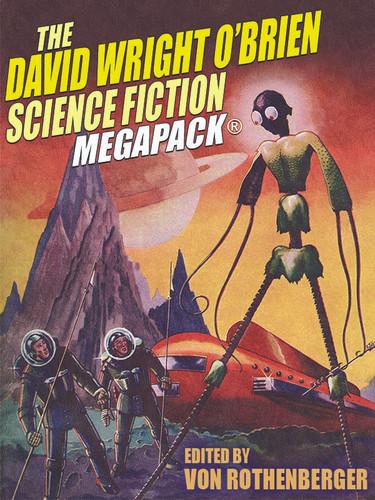 The David Wright O'Brien MEGAPACK® (epub/Kindle/.pdf)