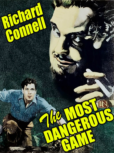 The Most Dangerous Game, by Richard Connell (epub/Kindle/pdf)