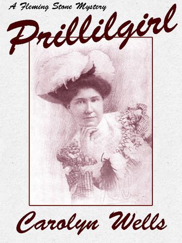 Prillilgirl, by Carolyn Wells (epub/Kindle/pdf)