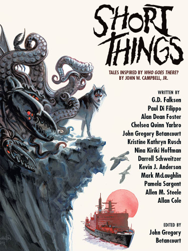 """Short Things: Tales Inspired by """"Who Goes There?"""" by John W. Campbell, Jr. (epub/Kindle)"""